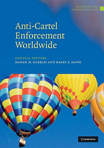 Anti-Cartel Enforcement Worldwide 3 Volume Hardback Set (Antitrust and Competition Law)
