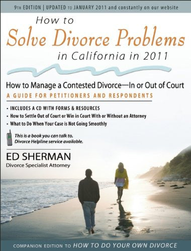 How to Solve Divorce Problems in California in 2011: Managing a Contested Divorce - In or Out of Court