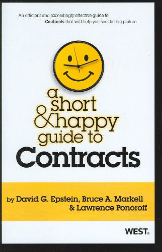 A Short and Happy Guide to Contracts (Short and Happy Series)