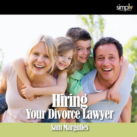 Divorce: How to Hire Your Lawyer