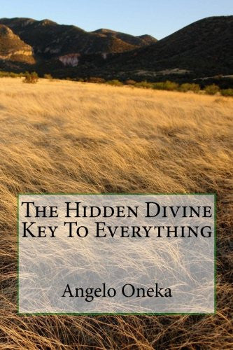 The Hidden Divine Key To Everything
