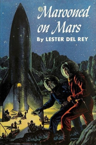 Marooned on Mars (Winston Science Fiction) (Volume 5) by Lester del Rey (2015-09-30)