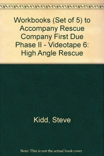 Workbooks (Set of 5) to Accompany Rescue Company First Due Phase II - Videotape 6: High Angle Rescue, 1e
