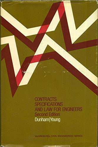 Contracts, Specifications and Law for Engineers (McGraw-Hill civil eingineering series)
