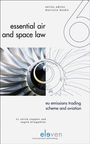 EU Emissions Trading Scheme and Aviation (Essential Air and Space Law)
