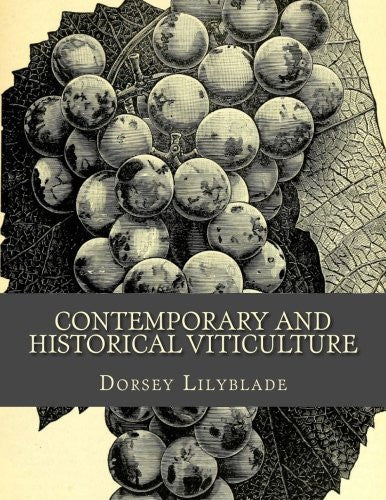 Contemporary and Historical Viticulture