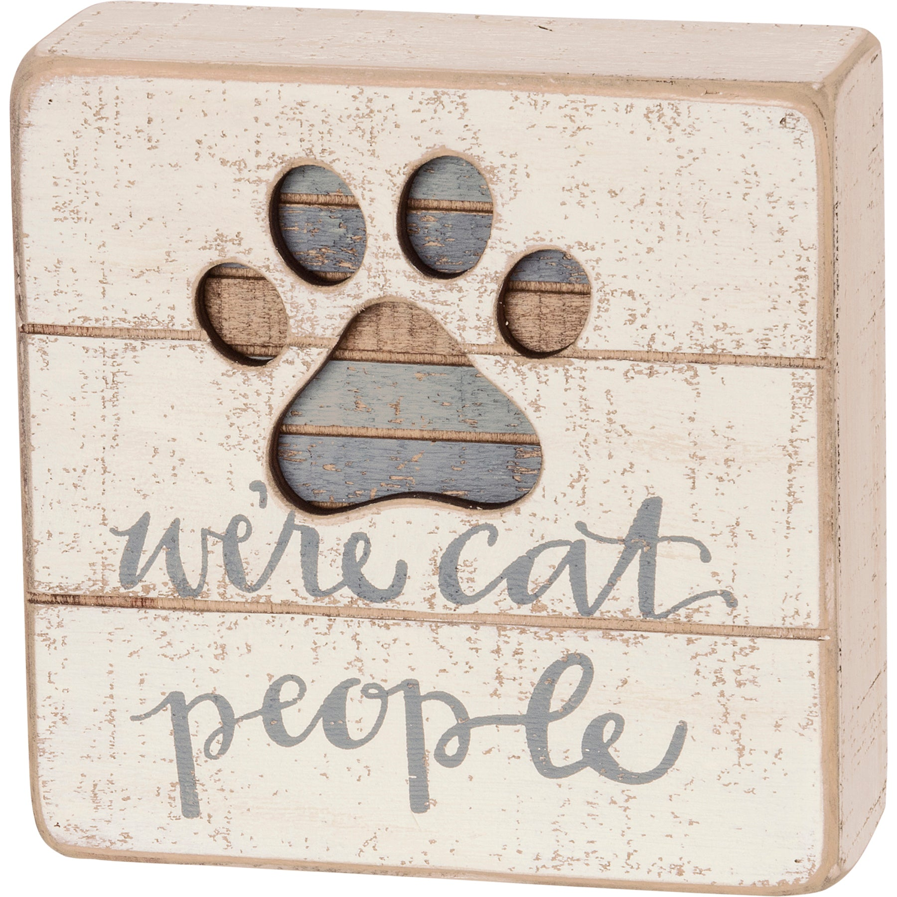 Primitives by Kathy - Slat Box Sign, We're Cat People