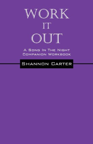 Work It Out: A Song In The Night Workbook