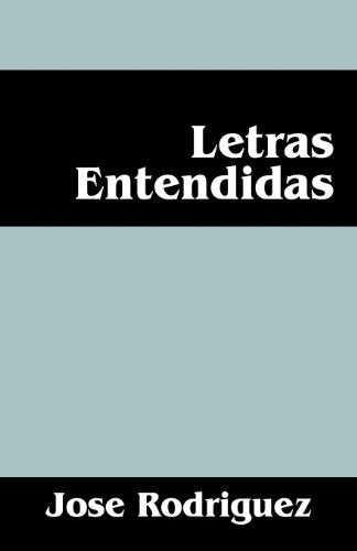 Letras Entendidas (Spanish Edition)