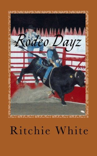 Rodeo Dayz: The Story of Rodeo contestants