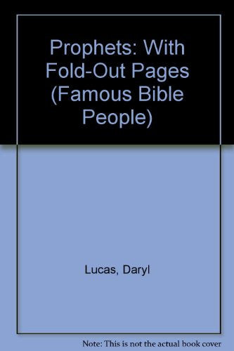 Prophets: With Fold-Out Pages (Famous Bible People)