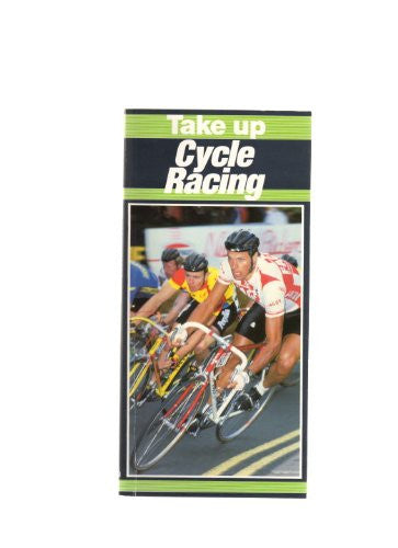 Take Up Cycle Racing (Take up sport)