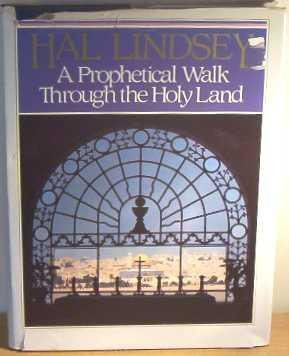 Prophetical Walk Through the Holy Land