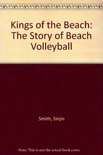 Kings of the Beach: The Story of Beach Volleyball