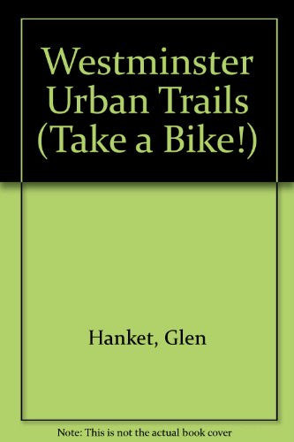 Westminster Urban Trails (Take a Bike!)