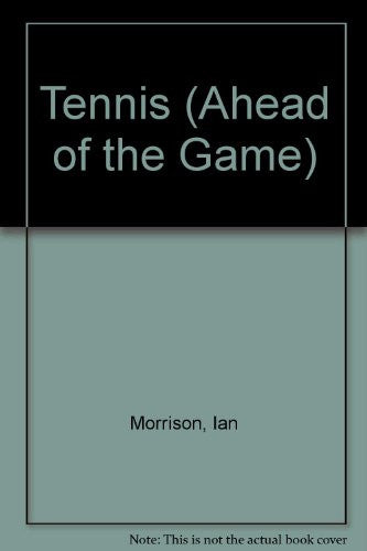 Tennis (Ahead of the Game Series                 Es)