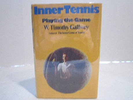 inner tennis: playing the game