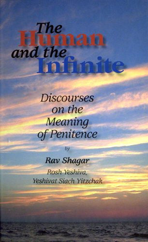 The Human and the Infinite: Discourses on the Meaning of Penitence