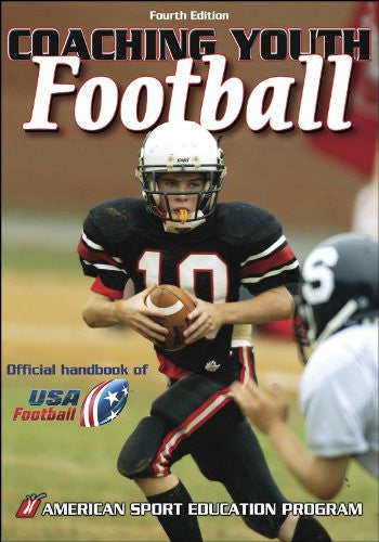 Coaching Youth Football: Official Handbook of USA Football, 4th Edition