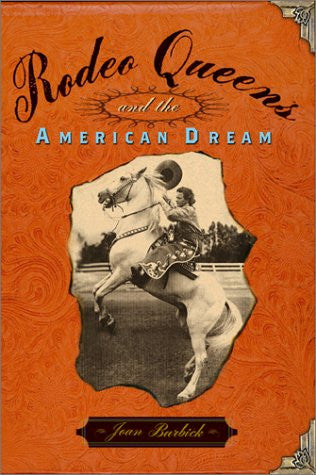 Rodeo Queens and the American Dream