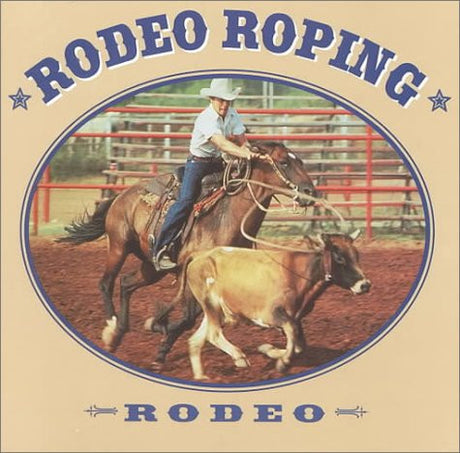 Rodeo Roping (Rodeo Discovery Library)