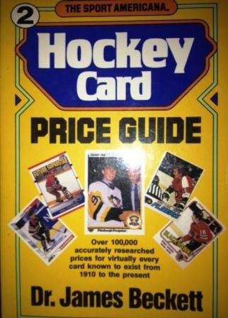 The Sport Americana Hockey Card Price Guide Number 2