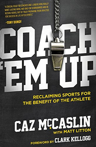 Coach 'Em Up: Reclaiming Sports for the Benefit of the Athlete