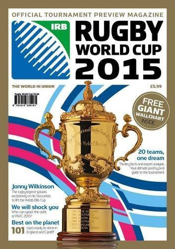 Rugby World Cup 2015: Official Tournament Preview Magazine by Trinity Mirror Sport Media (2015-07-10)