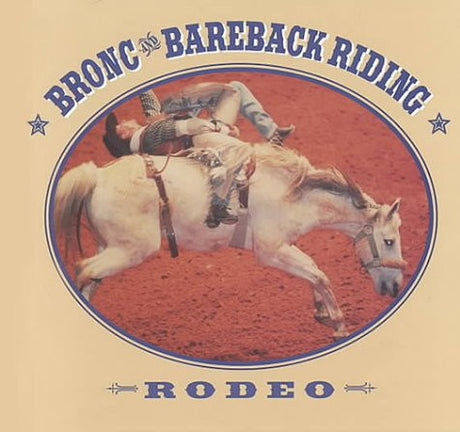 Bronc and Bareback Riding (Public Service Monograph Series)