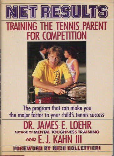 Net Results: Training the Tennis Parent for Competition