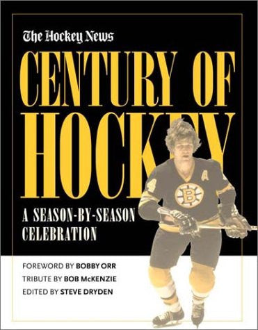 Century Of Hockey: A Season-by-Season Celebration