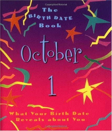 The Birth Date Book October 1: What Your Birthday Reveals About You
