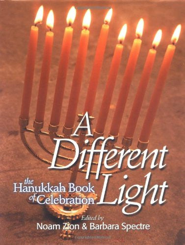 A Different Light : The Hanukkah Book of Celebration