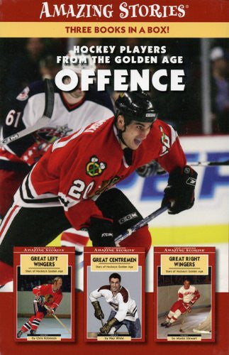 Great Hockey Players of the Golden Age: Offence (Box Set) (Amazing Stories) (Amazing Stories (Altitude Publishing))