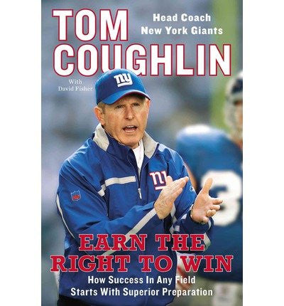Earn the Right to Win: How Success in Any Field Starts with Superior Preparation (Hardback) - Common