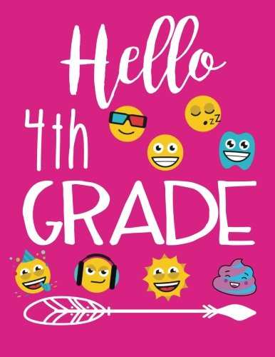 Hello 4th Grade: Composition Notebooks Fourth Grade Girls (Back To School Composition Notebooks)(8.5 x 11)