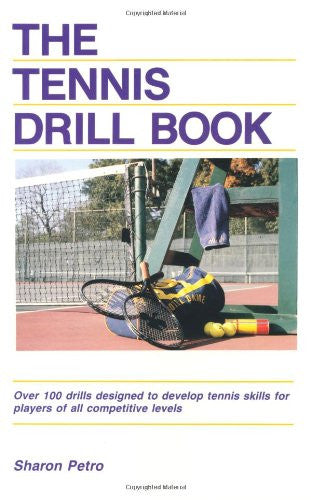 The Tennis Drill Book (Tennis Drill Book, Paper)