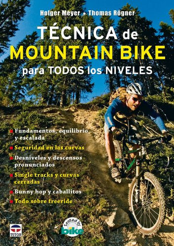 Tecnica de Mountain Bike para todos los niveles/ Mountain Bike Techniques (Spanish Edition)