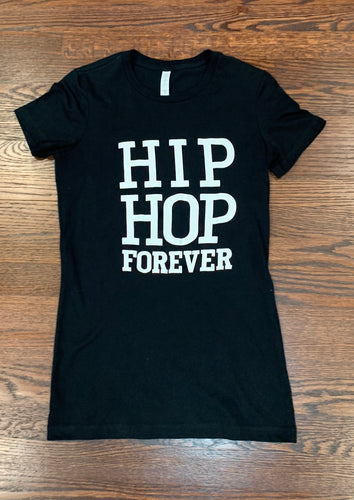 HIP HOP FOREVER Ladies Blk/White T Shirt