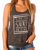 LIVE TO SURF RACERBACK TANK