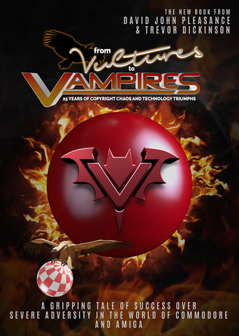 PRE- ORDER Brand new book From Vultures to Vampires  Commodore Amiga ESTIMATED DELIVERY FEBRUARY 2021