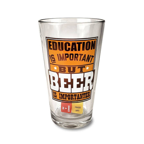Party in a Pint Glass - Education Important - Drinking Game