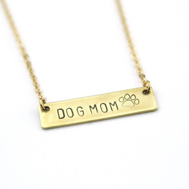 Dog Mom - Stamped Bar Necklace