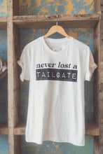 Never Lost A Tailgate Tee