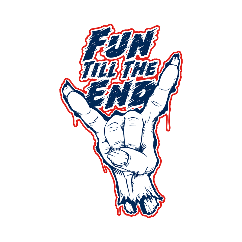 Fun Till the End Red White and Blue Sticker