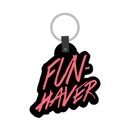 Fun Haver Key Chain