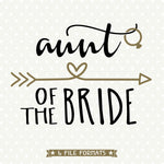 aunt of the bride SVG file designed by Queen SVG Bee
