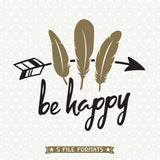 Be Happy SVG cut file