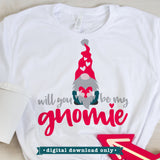 Will you be my Gnomie SVG design