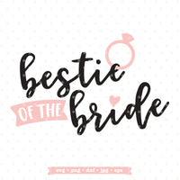 Bestie of the Bride SVG file